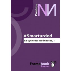 Smartarded, Le cycle des...