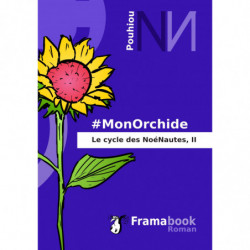 MonOrchide, Le cycle des...