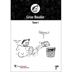 Grise bouille - Tome I