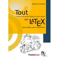 Tout... sur LaTeX